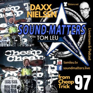 097: Daxx Nielsen from Cheap Trick