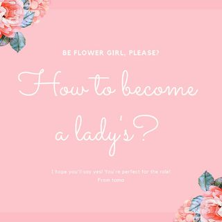 How To Become a Lady's?