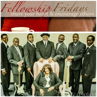 Fellowship Friday With Special Guest The Heavenly Stars