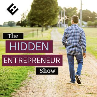 🎧 The Hidden Entrepreneur Show with Josh Cary 🎤