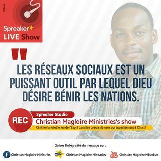Christian Magloire Ministries || Les réseaux sociaux, un puissant outil pour le réveil car Dieu désire bénir les nations.