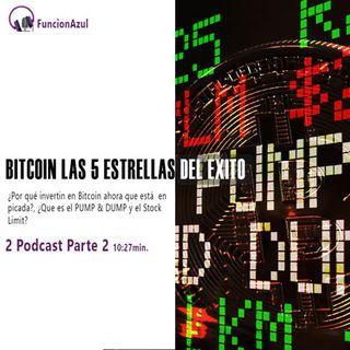 Bitcoin las 5 estrellas del Exito Podcast 2 parte 2