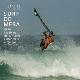 70 - Medicina do surf para surfar mais e melhor