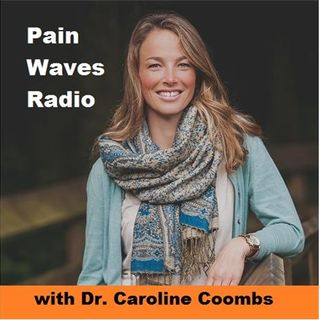 The Connection Between Nutrition and Pain with Dr. Caroline Coombs
