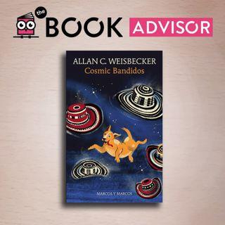 """""""Cosmic bandidos"""" di Allan C. Weisbecker: l'esilarante romanzo che intreccia rapine e meccanica quantistica"""