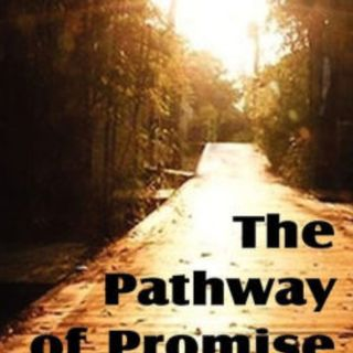 The Pathway Of Promise