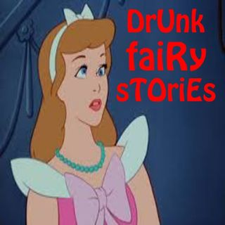 The Basil Bottler Radio Show - dRUnK FaiRy SToRIeS