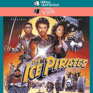 B-SIDES 20: The Ice Pirates