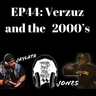 Episode 44: Verzuz and the 2000's