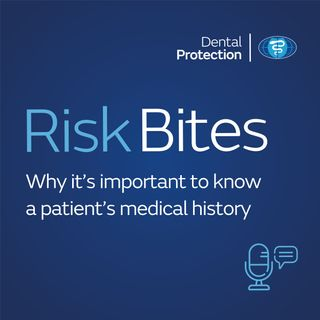 RiskBites: Why it's important to know a patient's medical history