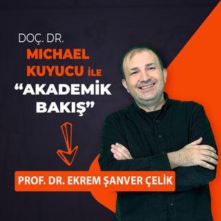 Akademik Bakış - Prof. Dr. Ekrem Şanver Çelik - COMU Deniz Bilimleri ve Teknolojileri Fakültesi Dekanı