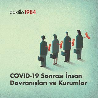 Covid-19 Sonrası Davranışlar ve Kurumlar | Gökhan Karabulut & Enes Özkan | Varsayılan Ekonomi #7