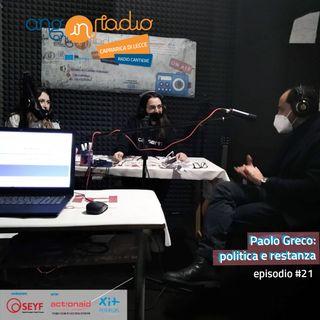 Puglia - Radio Cantiere - #21 Paolo Greco: politica e restanza