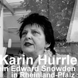 Karin Hurrle - ein Edward Snowden in Rheinland-Pfalz