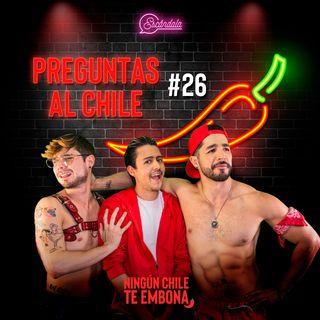 Preguntas al Chile Ep 26