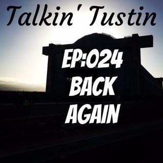 EP:024 Back Again!