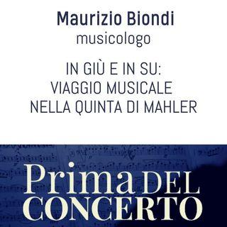 In giù e in su: viaggio musicale nella Quinta di Mahler - Maurizio Biondi