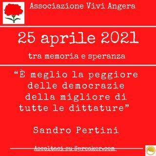 Tra memoria e speranza 25 aprile 2021