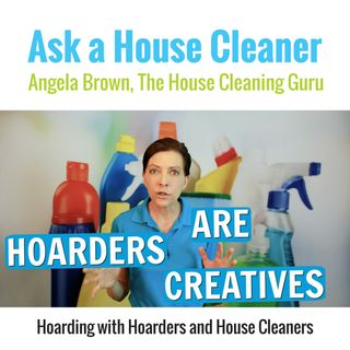 Hoarding with Hoarders and House Cleaners