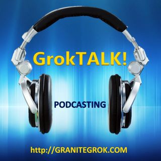 GrokTALK! January 17th, 2015