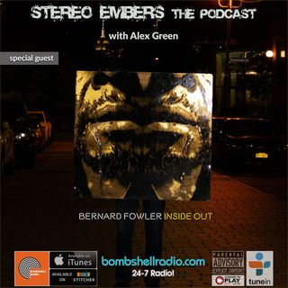 Stereo Embers The Podcast: Bernard Fowler (The Rolling Stones, Tackhead)