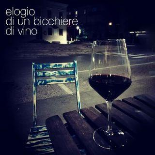 Episodio 5 •• Elogio di un bicchiere di vino [[ cgs racconta|
