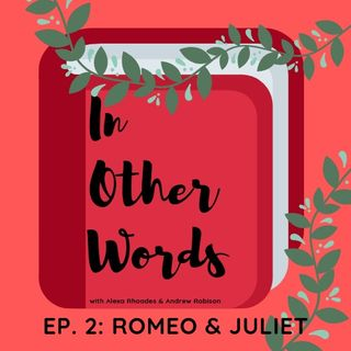 In Other Words Ep. 2: Sex, Fueds, and Other Ways to Commit Suicide