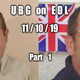 UBG On EDL : 11/10/19 - Part  1