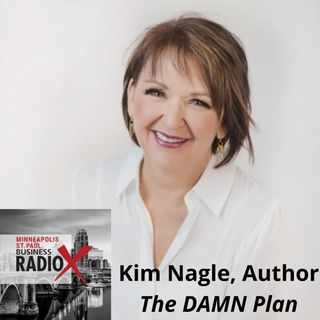 Kim Nagle, Speaker, Coach, and Author of The DAMN Plan