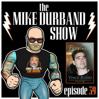 "Episode 39: Vince Russo ""Forgiven"" Book Review (Part 2 of 2)"