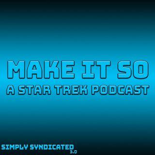 Make It So Ep. 42 - Commentary: The Royale