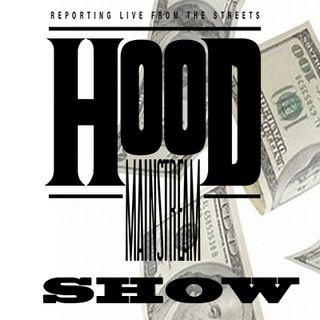Hoodmainstream's Show