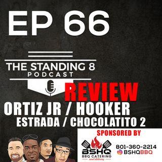 EP 66   REVIEW - Vergil Ortiz Jr vs Maurice Hooker, Juan Estrada vs Roman Gonzalez 2