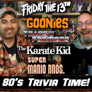80's Trivia Time!