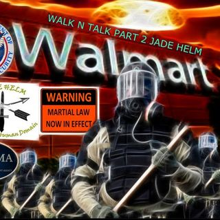 JADE HELM WALMART OZARKS part 2