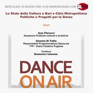 DANCE ON AIR #19 - Politiche Culturali - 10/06/2020