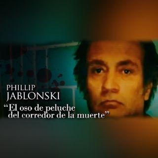 PHILLIP JABLONSKI - Documental PARTE #2
