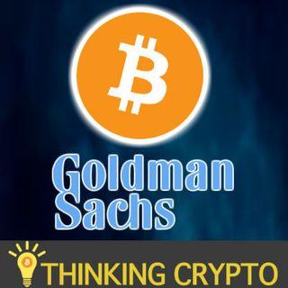 Goldman Sach's Bullish BITCOIN Price o$13,971 - Blade Crypto Exchange - New Zealand Crypto Income
