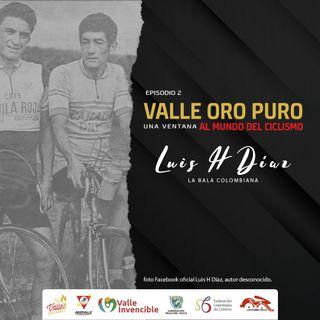 Episodio 2: Luis H. Diaz, La Bala Colombiana