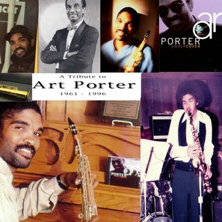 """Back In The Day """"Paying Homage to Art Porter Jr"""""""