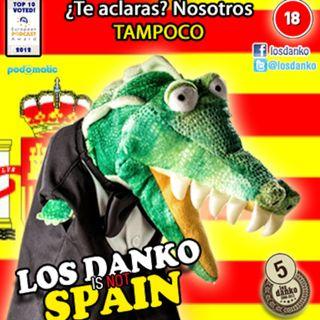Los Danko is not Spain