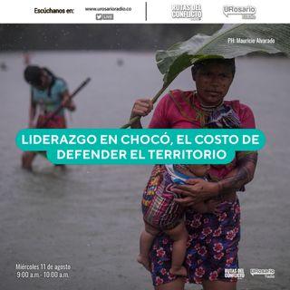Liderazgo en el Chocó, el costo de defender el territorio