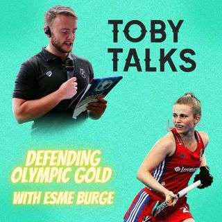 Ep 15: Defending Olympic Gold with Esme Burge