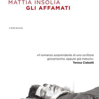 """Mattia Insolia """"Gli affamati"""""""