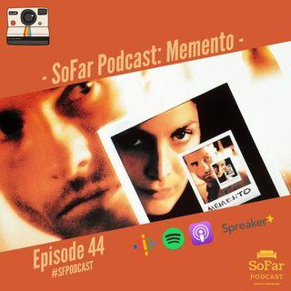 Ep. 44 - Memento