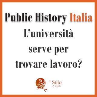 L'università serve a trovare lavoro? - Public History Italia
