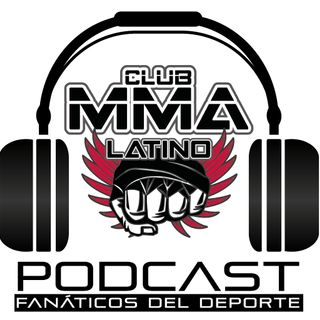 Podcast Club MMA Latino - EP 62 - Lux Fight League 004 - Erick Pericka Ruano vs Marco Beltran - UFC Wichita - UFC Londres