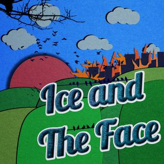 Ice and The Face Ep. 211 Jan 30, 2020
