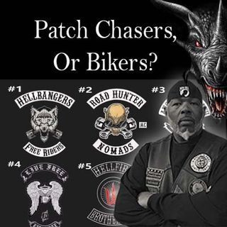 Patch Chasers or Bikers, I Prefer the Latter