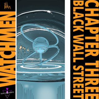 Black Wall Street : Watchmen, Chapter Three
